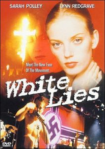 White Lies, starring Sarah Polley.
